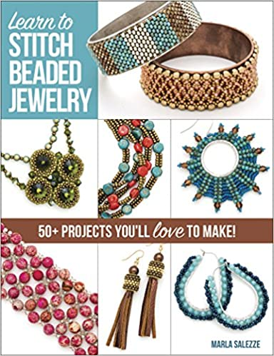 Learn to Stitch Beaded Jewelry: 50+ projects you'll love to make .