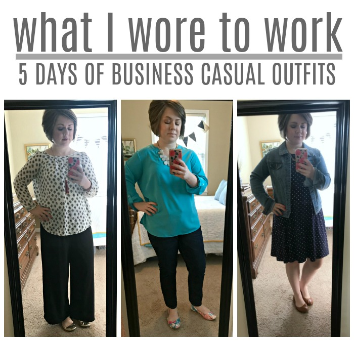 What I Wore To Work – 5 Days of Business Casual Outfits – Come .