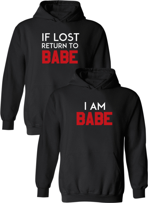 If Lost Return To Babe & I Am Babe - Couple Hoodies – Couples Appar