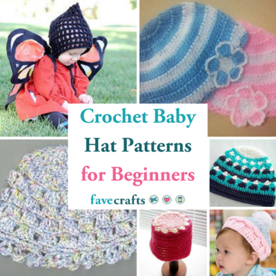 18 Crochet Baby Hat Patterns for Beginners | FaveCrafts.c