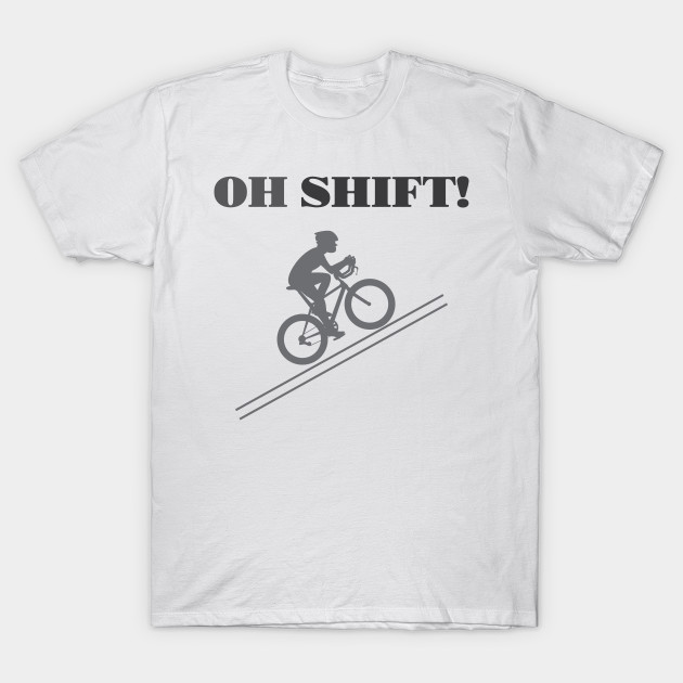 Funny Biking Tee Shirt - Cycling - T-Shirt | TeePubl