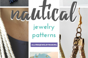 19 Nautical Jewelry Patterns | AllFreeJewelryMaking.c