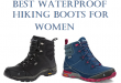 Top 10 Best Waterproof Hiking Boots for Women In 2020 | Work We