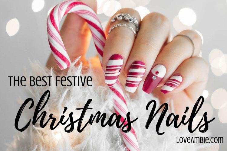 51 Festive Christmas Nail Art Ideas: Holiday Nail Designs (2020 Guid